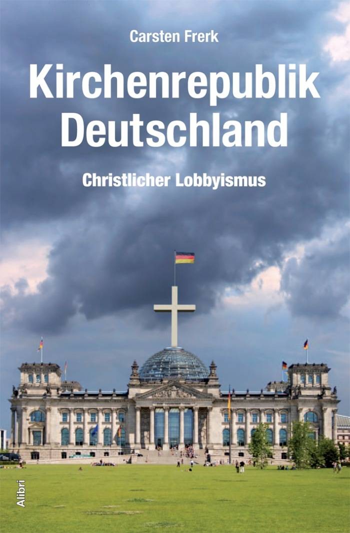 kirchenrepublik deutschland der einfluss christlicher lobbyisten auf die deutsche politik. Black Bedroom Furniture Sets. Home Design Ideas